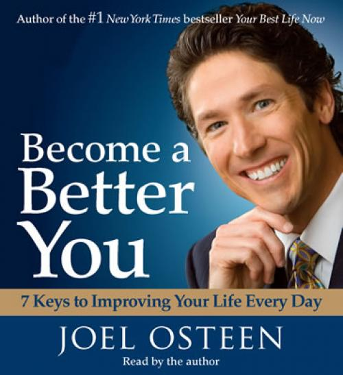 Book Review: Become A Better You By Joel Osteen