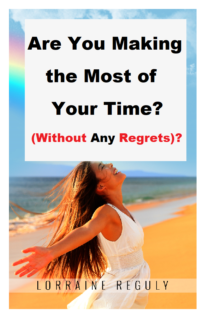 Managing time without regrets