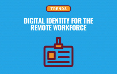 How Digital Identity Supports the Remote Workforce