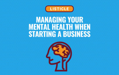 10 Keys to Managing Your Mental Health When Starting a Business