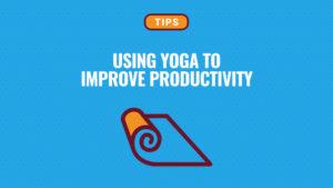 cho-fi_yoga-to-improve-productivity-v3