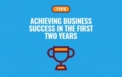 How To Make Your Business A Success In The First Two Years