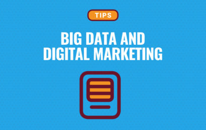 Big Data and Digital Marketing: How Are They Connected?