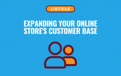 9 Effective Tactics to Expand Your Online Store's Customer Base